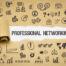 4 bonnes raisons de pratiquer l'art du networking