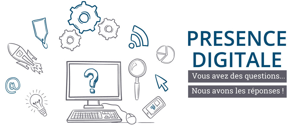 Question présence digitale