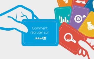 Recruter sur LinkedIn, rechercher des talents et publier ses offres d'emploi